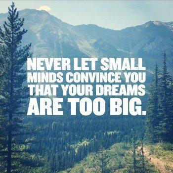 small-minds-no-big-dreams