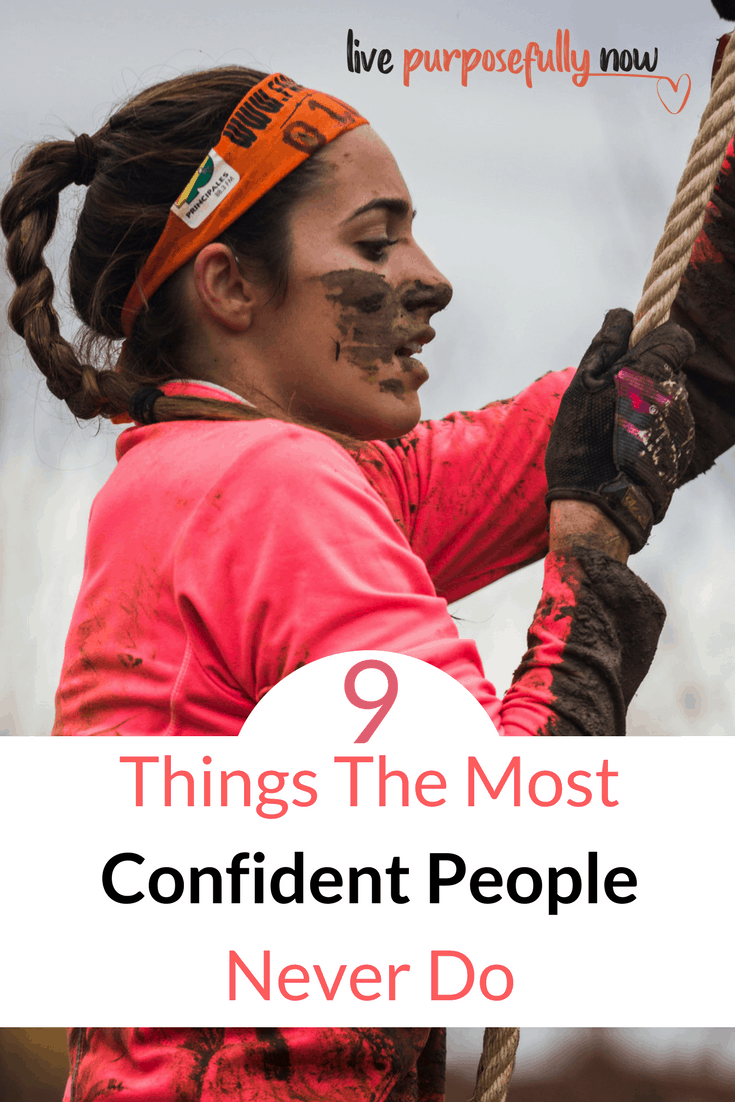 Find out What 9 Things Confident People Never Do. #confidence #failures