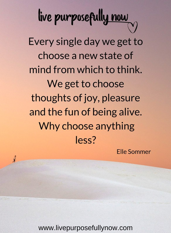 live a better life by choosing better thoughts