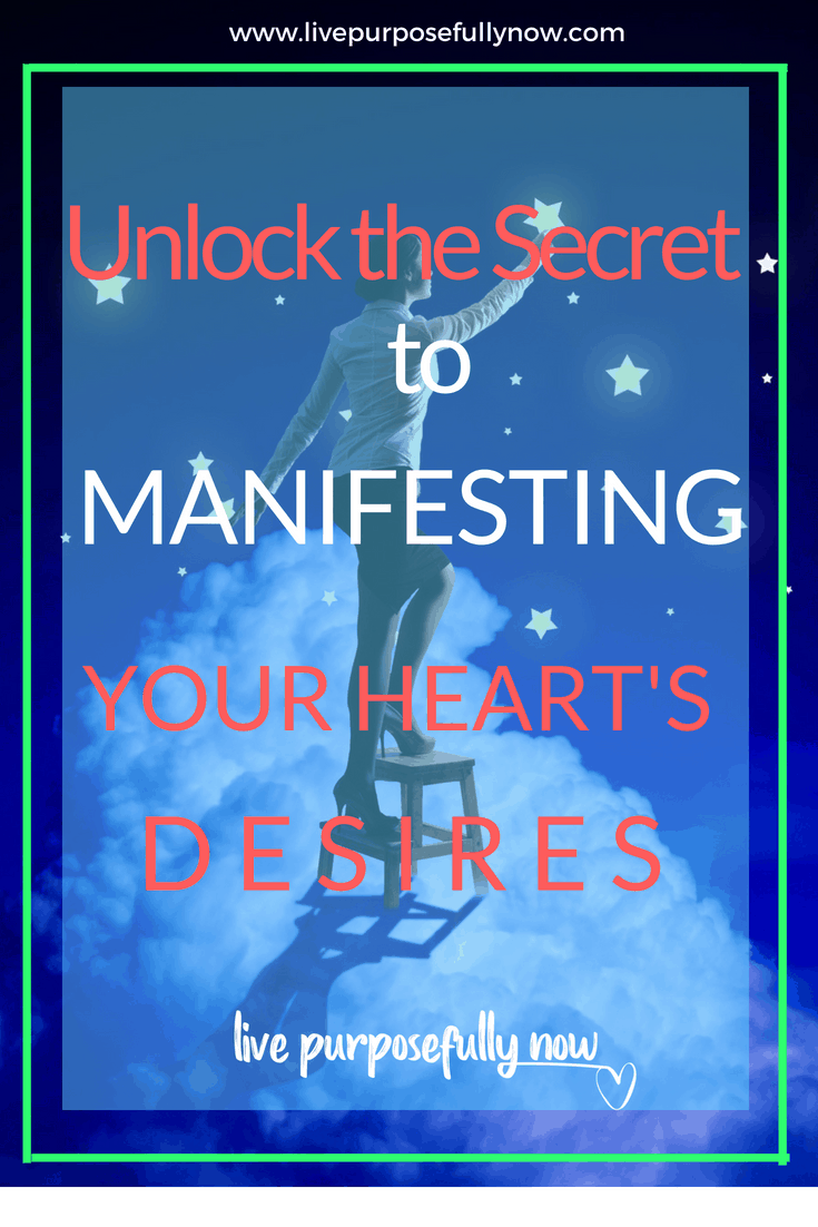 Unlock the Secret to Manifesting Your Heart's Desires