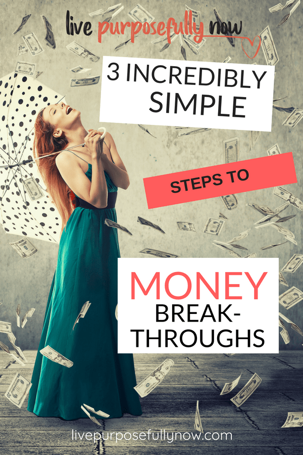 When money is hard to come by use these simple ideas to create financial breakthroughs in your world.  You'll be amazed at the results.