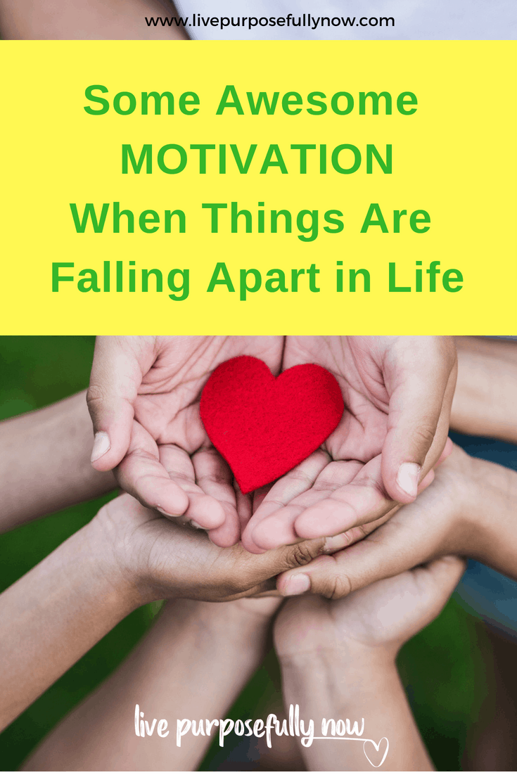 When everything is falling apart in life and you need a little motivation.  Read this. | personal growth and development | quotes to live by | mindset | self-care | #InspirationalQuotes  #motivationalQuotes  #quotes #livePurposefullyNow