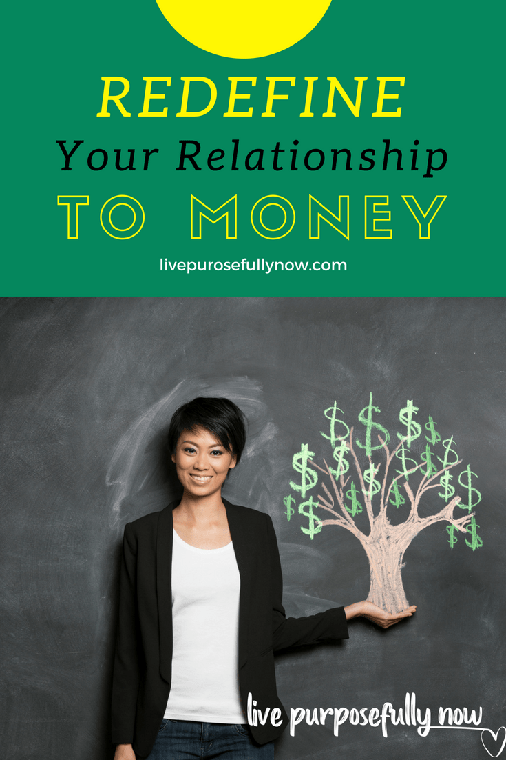 Redefining Your Relationship to Money