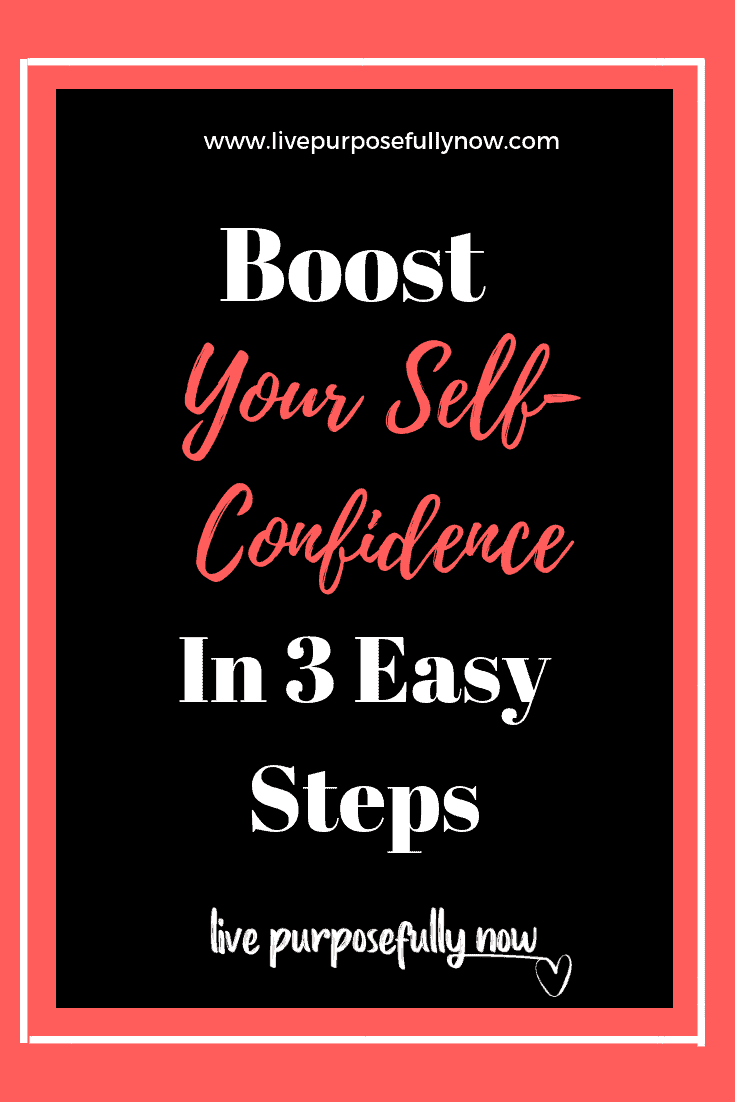 Boost your self-confidence in 3 easy steps.