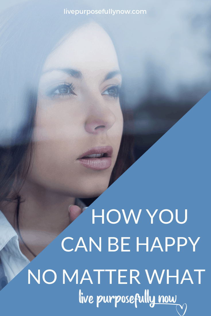 We're all going to feel down some times, but here's some things to remember when feeling happy doesn't come naturally to you.