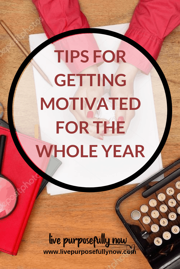 Getting motivated can be tough.  Making it last even a day can be even tougher, let alone for a whole year.  So here's some tips to help with that.