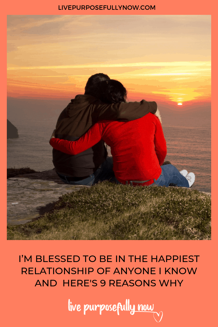 I'm blessed to be in the happiest, healthiest relationship of anyone I know or have ever known. And here\'s 9 things to start doing in your relationships so you can experience the same.  It\'s really not that hard...you just need a willing partner, because after all you\'re in this together. #happyrelationships #relationships #healthyrelationships #longlastingrelationships