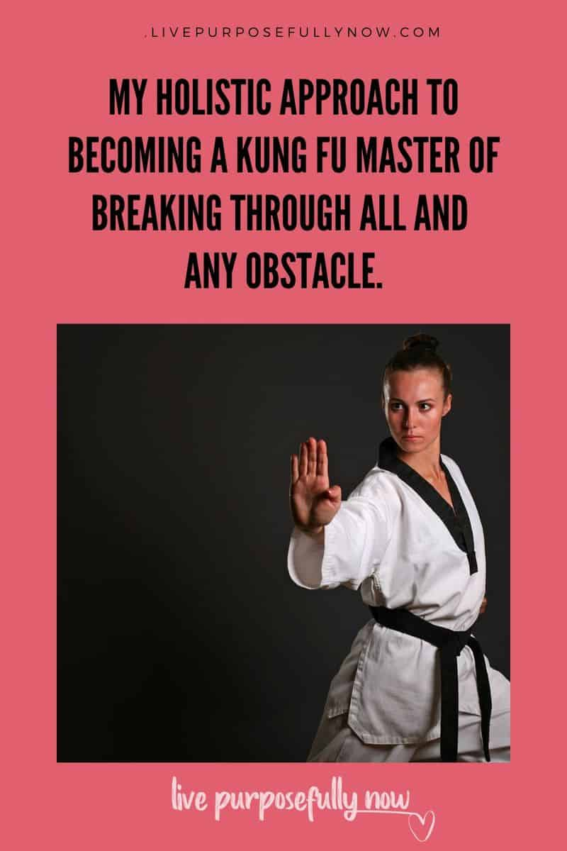 Threepower principles to turn you into a Kung Fu Master of breaking through obstacles in every area of life, without trying harder! My holistic approach to making life all round easier, happier and more fulfilling. #breakingthrough #kungfumaster #clearingobstacles
